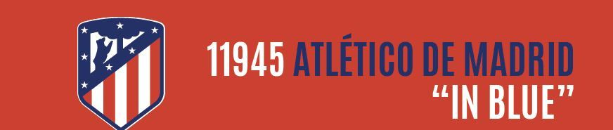 11945 ATLETICO DE MADRID IN BLUE